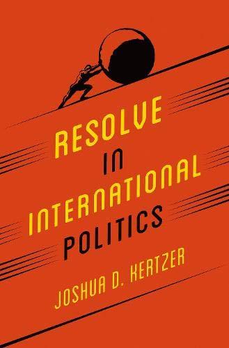Read Online Resolve in International Politics (Princeton Studies in Political Behavior) ebook