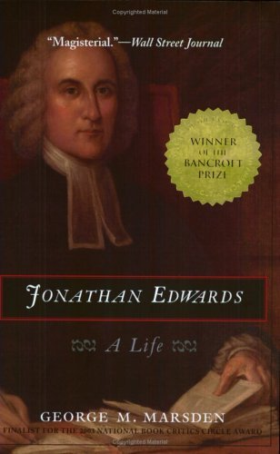 Read Online By George M. Marsden - Jonathan Edwards: A Life (6.11.2004) ebook