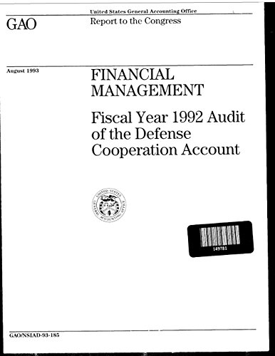 Financial Management: Fiscal Year 1992 Audit of the Defense Cooperation Account