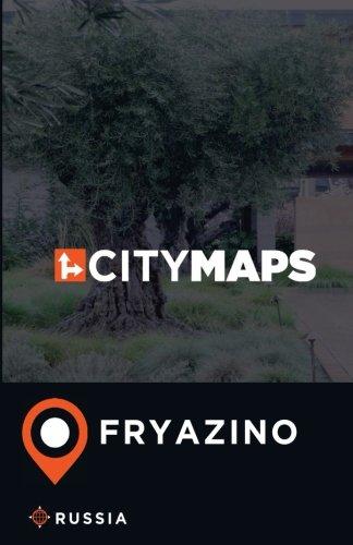 Read Online City Maps Fryazino Russia pdf epub
