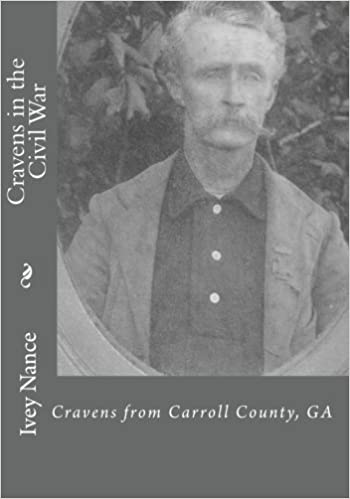 Book Cravens in the Civil War: Cravens from Carroll County, GA by Ivey Nance (2009-08-29)