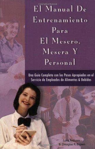 En Manual de Entrenamiento para el Mesero, Mesera y Personal (Spanish Edition) by