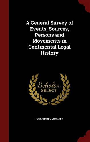 Download A General Survey of Events, Sources, Persons and Movements in Continental Legal History ebook