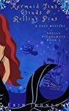 Mermaid Fins, Winds & Rolling Pins: A Cozy Witch Mystery