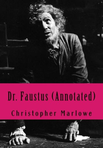 Dr. Faustus (Annotated)