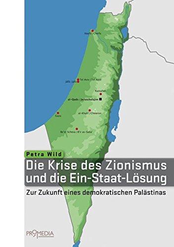 die-krise-des-zionismus-und-die-ein-staat-lsung-zur-zukunft-eines-demokratischen-palstinas