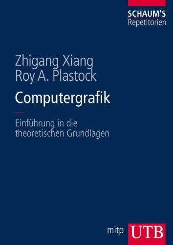 Computergrafik: Einfhrung in die theoretischen Grundlagen (Uni-Taschenbcher L)