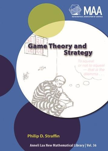 Game Theory and Strategy (New Mathematical Library, No. 36) (And Game Strategy Theory)