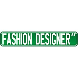 """New """" Fashion Designer Street Sign Signs """" Street Sign Occupations"""