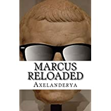 Marcus Reloaded: épisode 1 : Publius is back ! (French Edition)