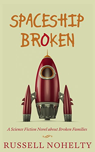 Image result for spaceship broken russell nohelty