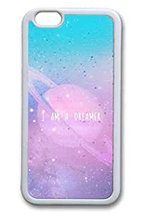 I Am A Dreamer Cover Case Skin for iPhone 6 4.7 Inch Soft Rubber White