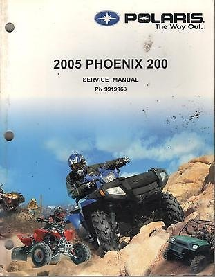2005 POLARIS ATV PHOENIX 200 SERVICE MANUAL P/N 9919968 (729) NO CD INCLUDED
