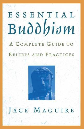 Essential Buddhism:Complete Guide...