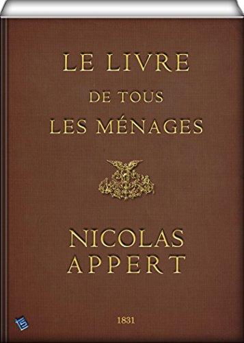 Amazon Com Le Livre De Tous Les Menages Ou L Art De