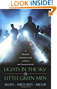 #9: Lights in the Sky & Little Green Men: A Rational Christian Look at UFOs and Extraterrestrials