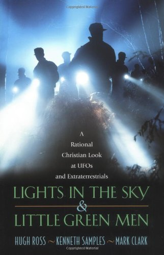 Lights In The Sky   Little Green Men  A Rational Christian Look At Ufos And Extraterrestrials
