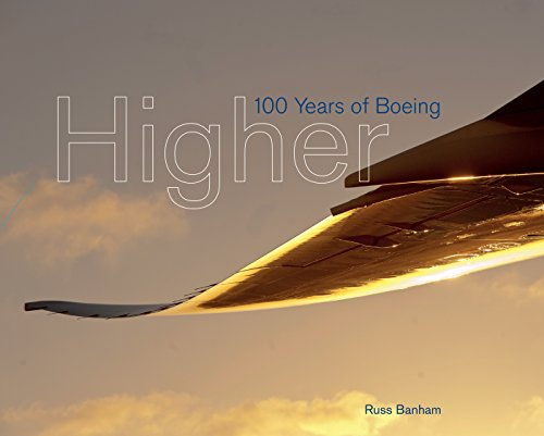 Boeing Commercial Airplanes - Higher: 100 Years of Boeing