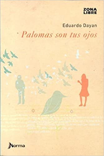 Paloma son tus ojos: 9789875453302: Amazon.com: Books