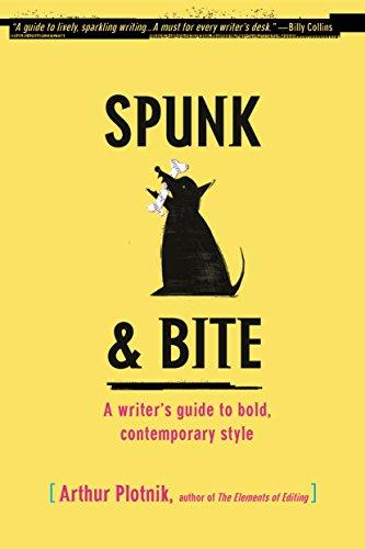 Spunk & Bite: A Writer's Guide to Bold, Contemporary...