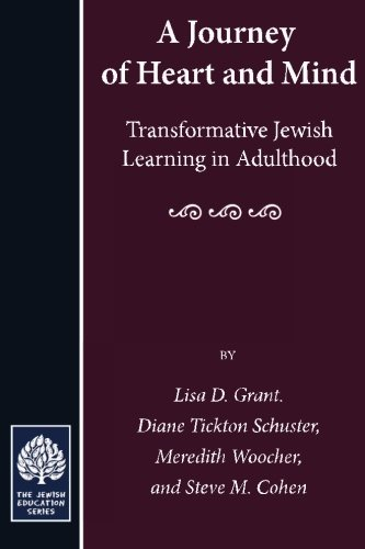 A Journey of Heart and Mind: of Heart and Mind Transformative Jewish Learning