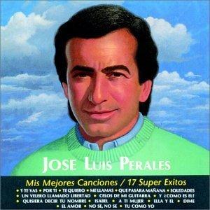 Mis Mejores Canciones - 17 Super Exitos by Jose Luis Perales: Jose ...
