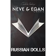 Russian Dolls (The Neve & Egan cases Book 1)