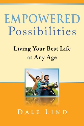 Download Empowered Possibilities: Living Your Best Life at Any Age (Volume 1) pdf epub