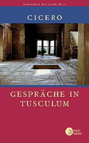 Gespräche in Tusculum (Bibliothek der Alten Welt)