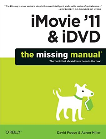 Amazon Com Imovie 11 Amp Idvd The Missing Manual Missing border=