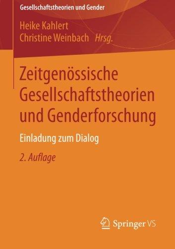Zeitgenössische Gesellschaftstheorien und Genderforschung: Einladung zum Dialog (German Edition)
