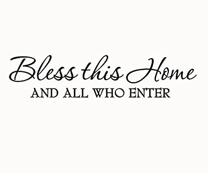 Amazon Bless This Home And All Who Enter Wall Decals Quotes