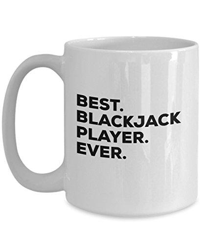 Blackjack Gifts - Mug Coffee Cup - Best Blackjack Player Ever - Gifts For Blackjack Players