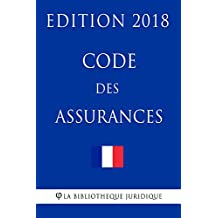 Code des assurances: Edition 2018 (French Edition)