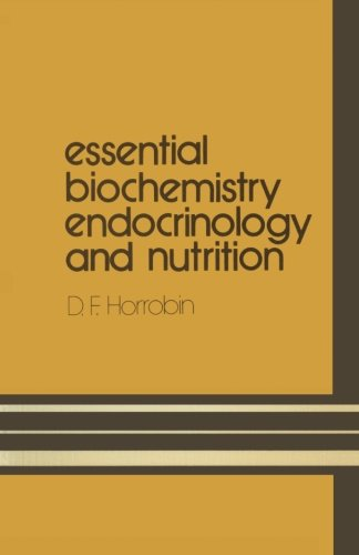 Essential Biochemistry, Endocrinology and Nutrition (Student S)