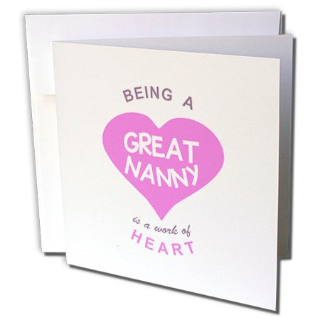 Being a Great Nanny is a work of Heart pink aupair quote- Greeting Card, 6 x 6 inches, single (gc_183877_5)