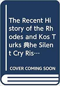 The Recent History Of The Rhodes And Kos Turks The Silent Cry Rising In The Aegean Sea Ozgun Cihan Kaymakci Mustafa N A 9786054597253 Amazon Com Books Kos.mobile , our mobile travel guide and browse all points of interest or follow your planned itineraries while on the island. amazon com