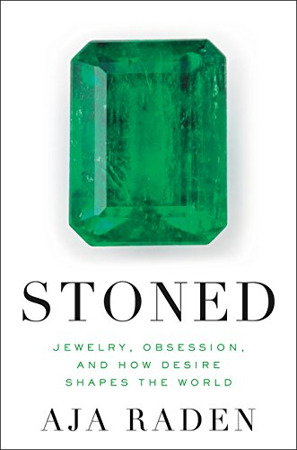 Pdf Arts Stoned: Jewelry, Obsession, and How Desire Shapes the World