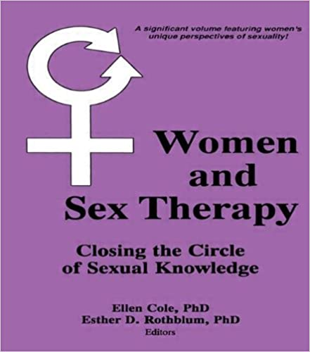 Women and Sex Therapy: Closing the Circle of Sexual Knowledge