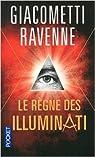 Le règne des Illuminati par Giacometti