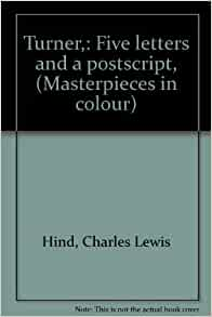 , (Masterpieces in colour): Charles Lewis Hind: Amazon.com: Books