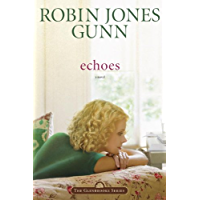 Echoes: Book 3 in the Glenbrooke Series