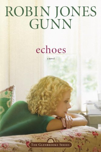 Echoes: Book 3 in the Glenbrooke Series cover