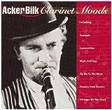 Clarinet Moods by Acker Bilk (1997-07-14)