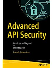 Advanced API Security: OAuth 2.0 and Beyond