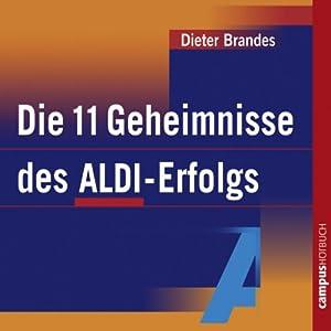 Die 11 Geheimnisse des ALDI-Erfolgs Hörbuch
