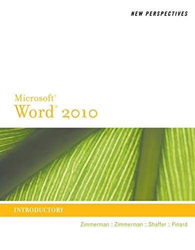 New Perspectives on Microsoft Word 2010: Introductory (New Perspectives Series: Individual Office Applications)