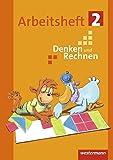 Denken und Rechnen - Ausgabe 2017 für Grundschulen in den östlichen Bundesländern: Arbeitsheft 2