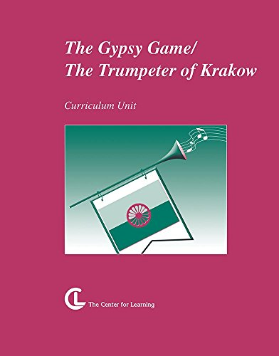The Gypsy Game / The Trumpeter of Krakow (Curriculum Unit)