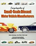 img - for Kimmo Sahakangas: Encyclopedia of Small-Scale Diecast Motor Vehicle Manufacturers (Paperback); 2006 Edition book / textbook / text book